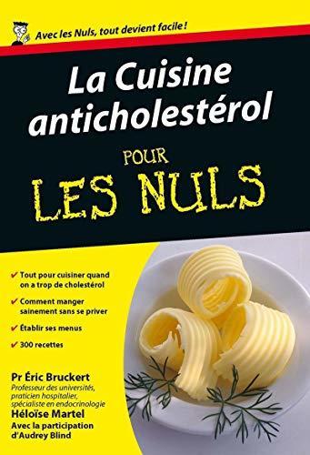 La Cuisine anticholestérol pour les Nuls