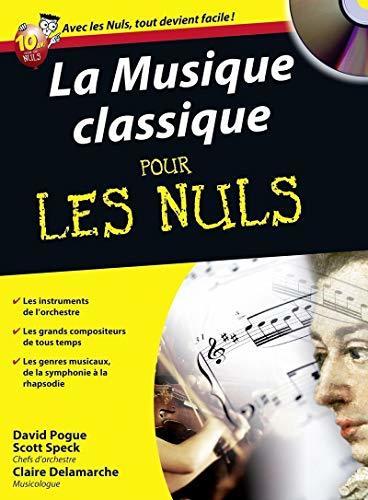 La musique classique pour les nuls (1CD audio)