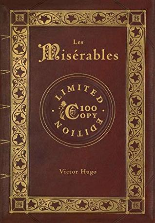 Les Misérables (100 Copy Limited Edition)
