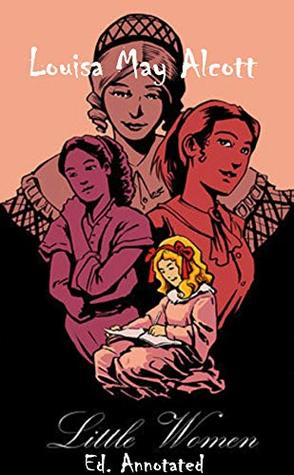 Little Women ( Ed. Annotated )
