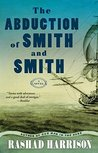 The Abduction Of Smith And Smith By Rashad Harrison border=