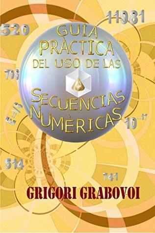 Guía Práctica del uso de las Secuencias Numéricas