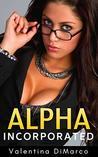 Alpha, Incorporated: Bimbo Harem Erotica
