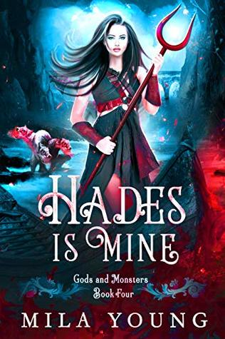Hades Is Mine by Mila Young