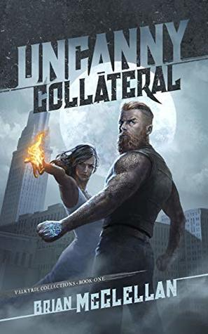 Uncanny Collateral (Valkyrie Collections, #1)
