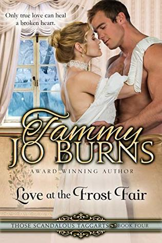 Love at the Frost Fair (Those Scandalous Taggarts Book 4)