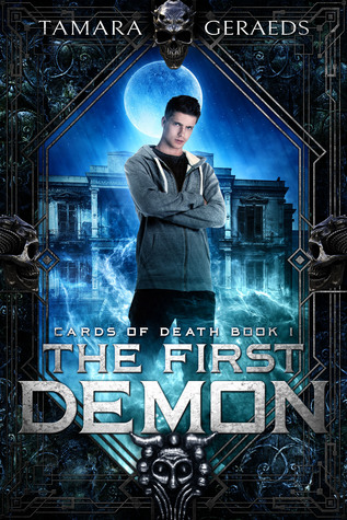 The First Demon (Cards of Death, #1)