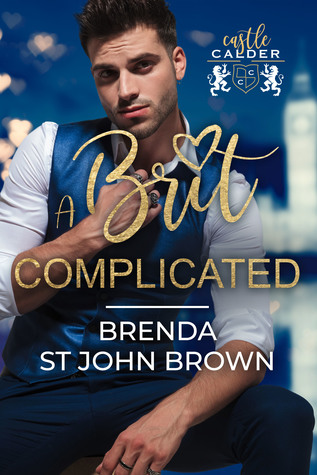 A Brit Complicated (Castle Calder #3)