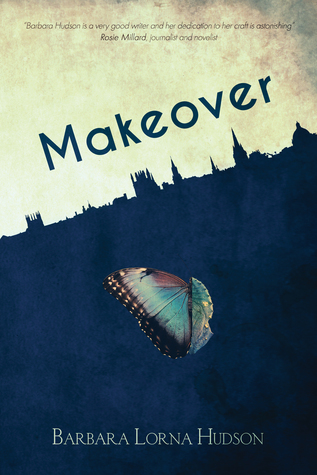 Makeover by Barbara Lorna Hudson