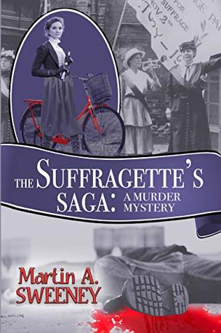 The Suffragette's Saga