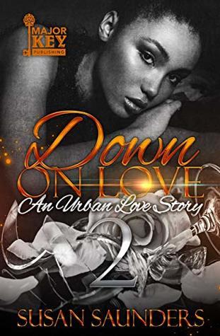 Down On Love 2: An Urban Love Story