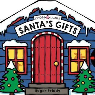 Santa's Gifts: A Novelty Book