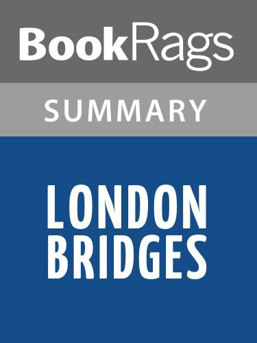 Summary & Study Guide London Bridges by James Patterson