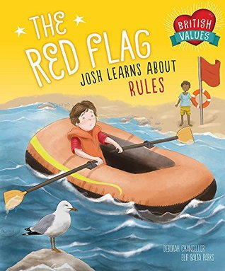 The Red Flag: Josh Learns How Rules Keep us Safe