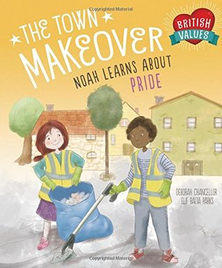 The Town Makeover: Noah Learns About Community Pride