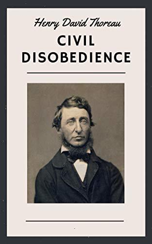 Henry David Thoreau: Civil Disobedience