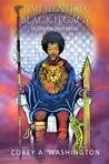 Jimi Hendrix - Black Legacy by Corey A. Washington (M.ED)