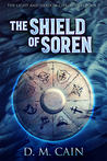 The Shield of Soren (The Light and Shadow Chronicles #2)