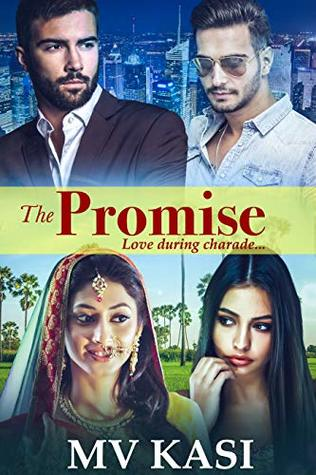The Promise: A Passionate Romance by M V  Kasi