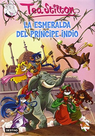 La esmeralda del príncipe indio / Disfruta del tiempo libre con el Club de Tea