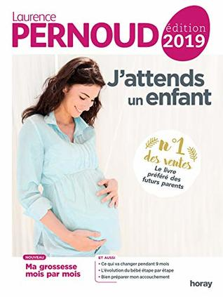 jattends un enfant 2019 laurence pernoud