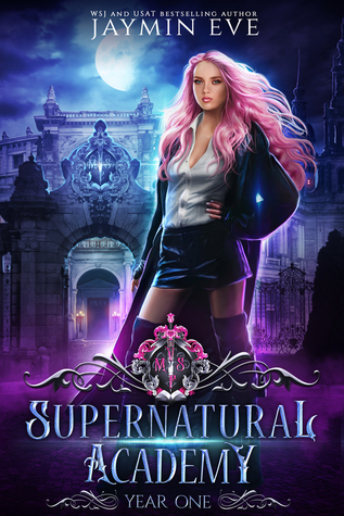 Supernatural Academy: Year One (Supernatural Academy, #1)