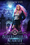 Supernatural Academy by Jaymin Eve