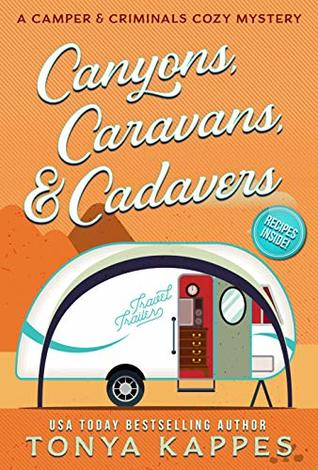 Canyons, Caravans, & Cadavers (A Camper & Criminals Cozy #6)