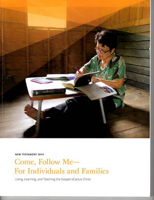 Come, Follow Me - For Individuals and Families: New Testament 2019