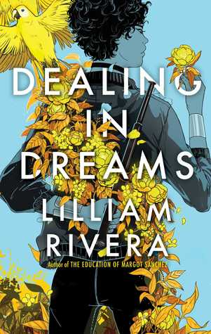 Dealing in Dreams by Lilliam Rivera