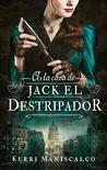 A la caza de Jack el destripador by Kerri Maniscalco