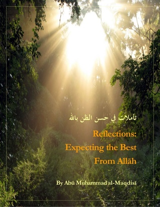 Reflections: Expecting the best from Allah