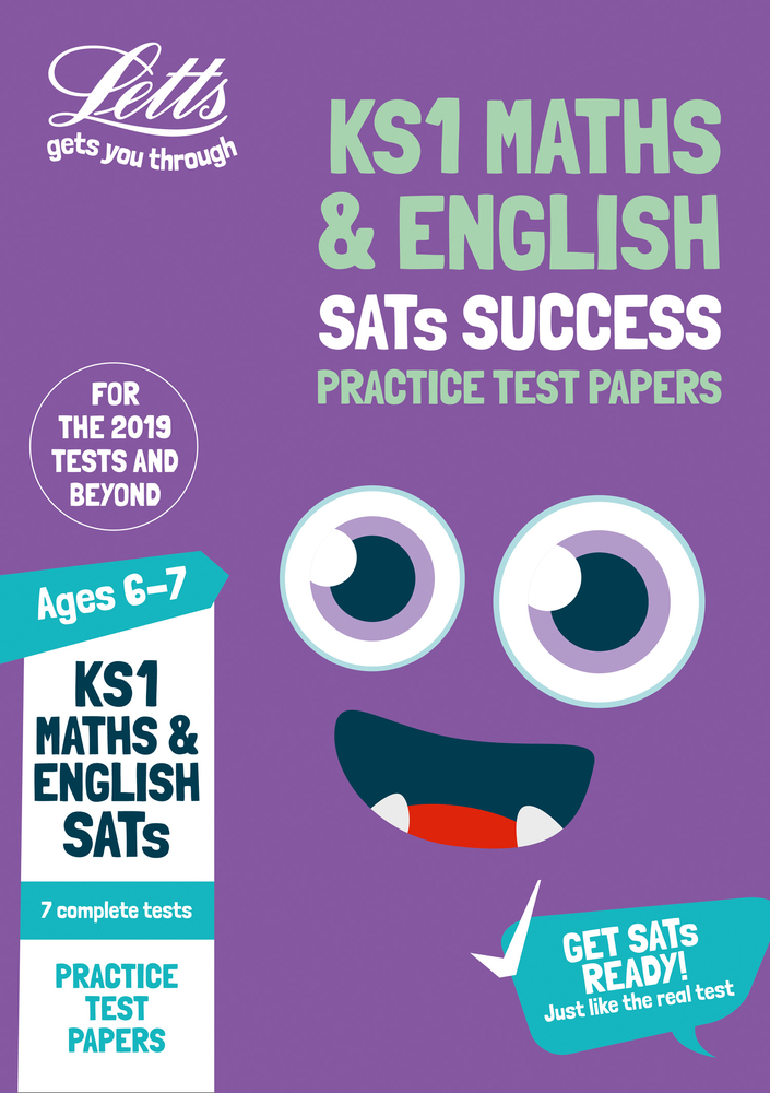 KS1 Maths and English SATs Practice Test Papers: Key Stage 1 (Letts KS1 SATs Success)