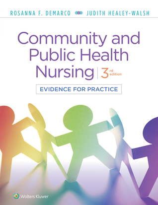 Community  Public Health Nursing: Evidence for Practice