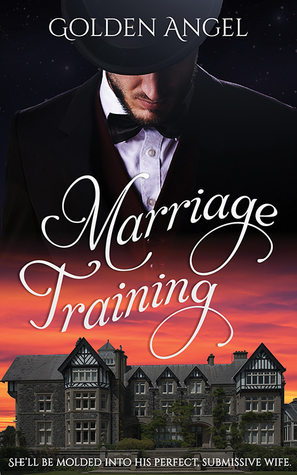 Marriage Training by Golden Angel