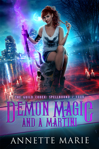 Demon Magic and a Martini (The Guild Codex: Spellbound #4)