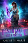 Demon Magic and a Martini (The Guild Codex: Spellbound,