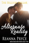 The Billion Dollar Alternate Reality (Marchand Brothers, #2)