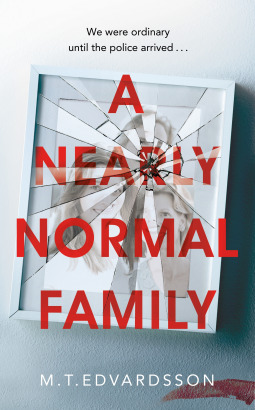 https://www.goodreads.com/book/show/43726628-a-nearly-normal-family#