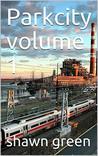 Parkcity volume 1