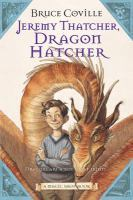 Jeremy Thatcher, Dragon Hatcher (Magic Shop #1)
