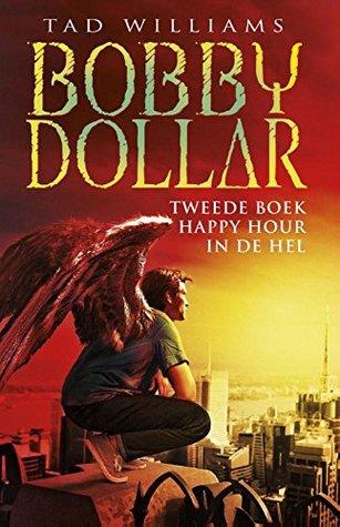Happy hour in de hel (Bobby Dollar Book 2)