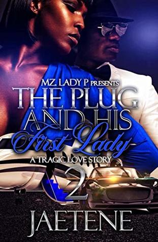 The Plug and His First Lady 2: A Tragic Love Story