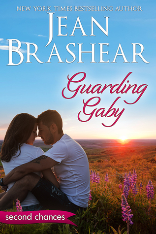 Guarding Gaby (Second Chances #1)