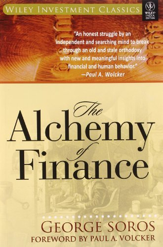 The Alchemy Of Finance [Paperback] [Jan 01, 2012] GEORGE SOROS, PAUL A. VOLCKER