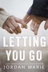 Letting You Go (Stone Lake, #1)