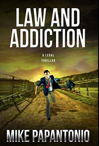 Hallie Reads: Law and Addiction | Book Review