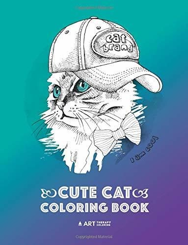 Cute Cat Coloring Book: Cat & Kitten Doodle Drawings for Adults, Seniors, Boys, Girls, Teens; Cute Gift for Cat Lovers