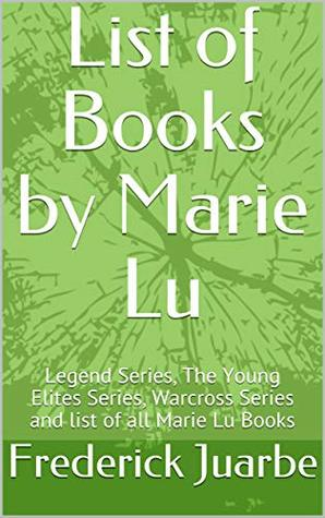 List of Books by Marie Lu: Legend Series, The Young Elites Series, Warcross Series and list of all Marie Lu Books