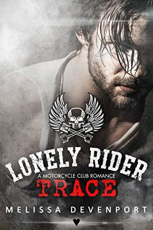 Trace: A Motorcycle Club Romance